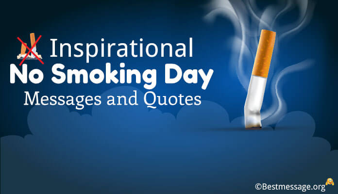 Inspirational No Smoking Day Messages and Quotes Motivation Quit Smoking
