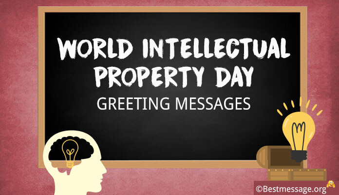 World Intellectual Property Day Messages to Send Greetings, Slogans