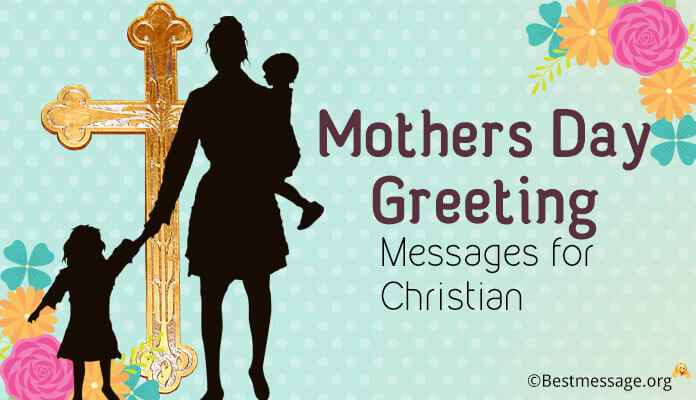 Beautiful Christian Mothers Day Messages - Mother Day Prayer Blessing