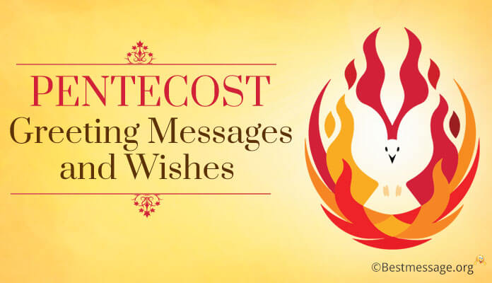Beautiful Happy Pentecost Greeting, Text Messages And Wishes