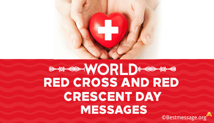 World Red Cross Slogan and Red Crescent Day Messages