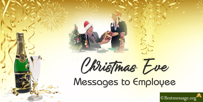 Christmas Eve Text Messages to Employee