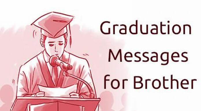 Graduation Messages for Brother, Congratulation Messages, Wishes