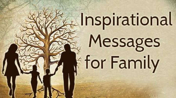 Inspirational Messages for Family, Inspirational Quotes Family