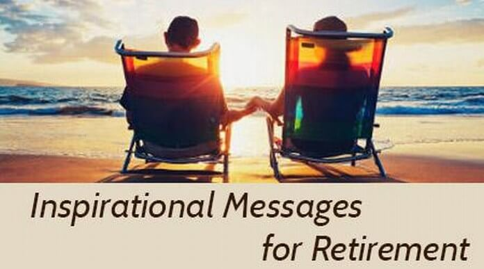 Retirement Inspirational Messages