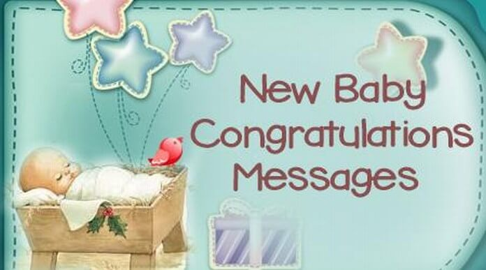 new baby congratulations messages newborn baby wishes sample