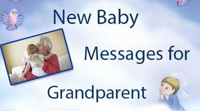 New Baby Messages for Grandparents, Grandparent Baby Congratulations Wishes