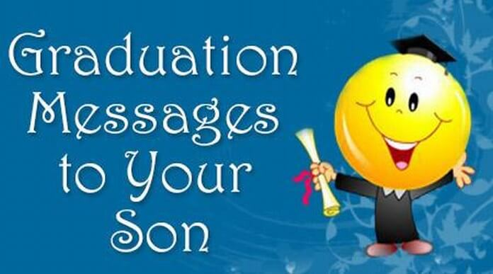Graduation Messages to Son