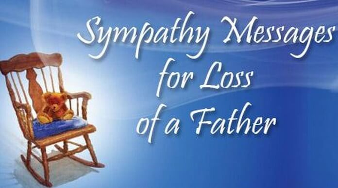 Sample Sympathy Messages for Loss of Father