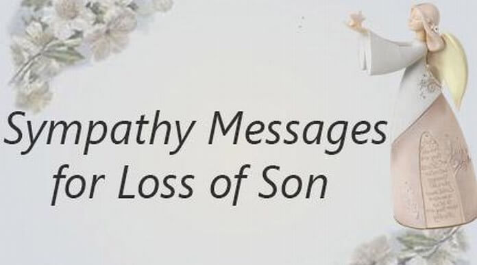 Sample Sympathy Messages for Loss of Son