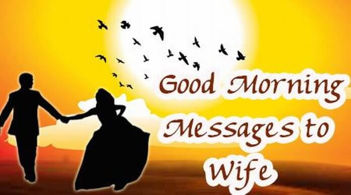 Good Morning Quotes Notes : Good morning messages to wife romantic sweet wishes
