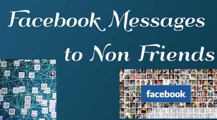 Sending Messages to Non-Friends on Facebook
