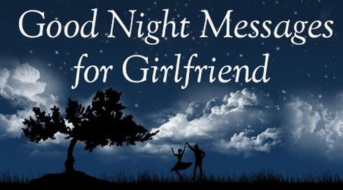 good night messages for girlfriend cute goodnight text message