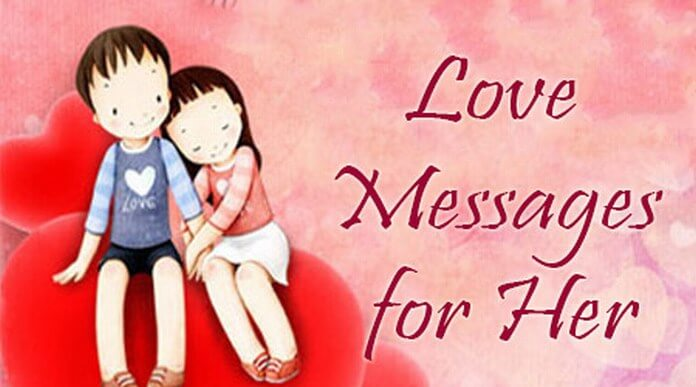 Love Messages For Her Short Love Text Messages