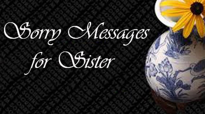 Sorry messages for sister best sister message sorry messages for sister spiritdancerdesigns Choice Image
