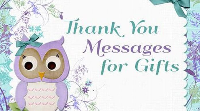 Thank You Messages For Gifts