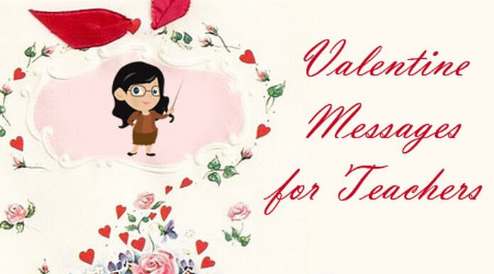 Valentine Messages For Teachers