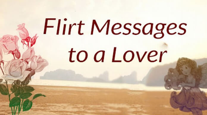 Lover Flirt Message