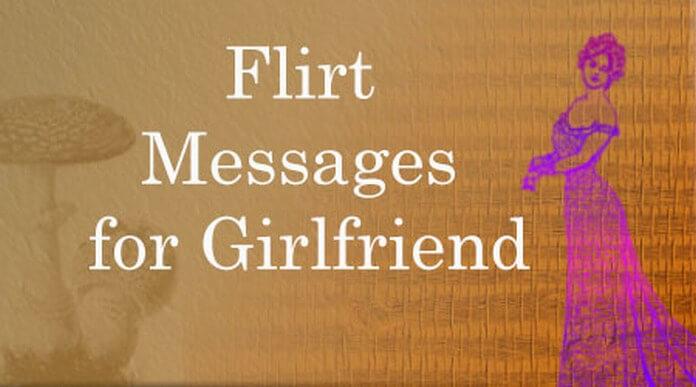 Flirt Messages to Girlfriend