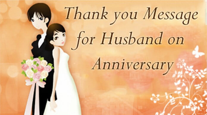 Husband Anniversary Thank you Message
