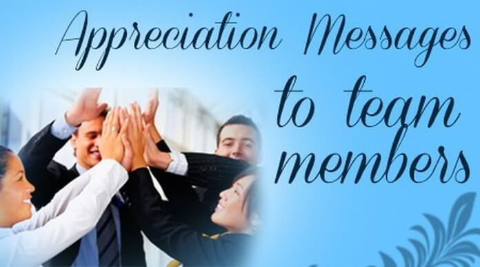Team Member Appreciation Messages