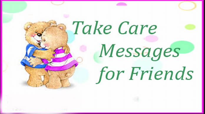 sweet Take Care Messages for Friends