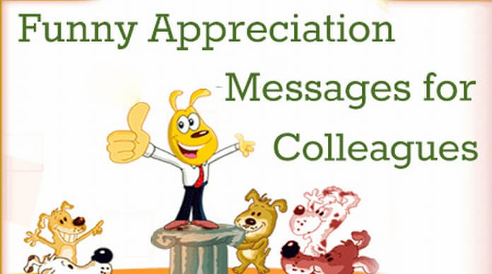 Funny Appreciation Messages For Colleagues