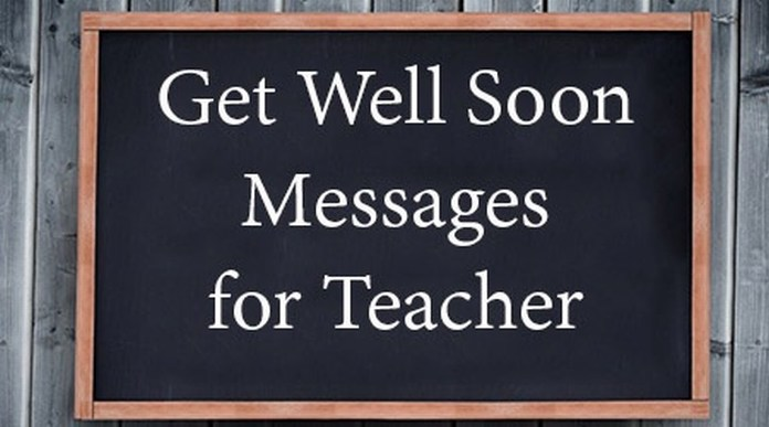 Get Well Soon Message for Teacher