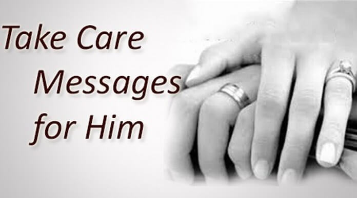 Take Care Messages For Him