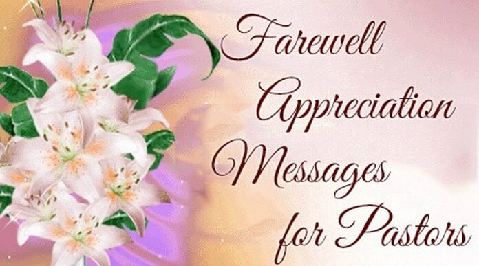 Farewell Appreciation Messages for Pastors