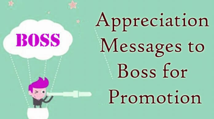Appreciation Messages to Boss for Promotion