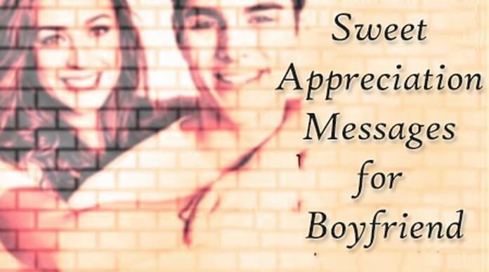 Sweet Appreciation Message for Boyfriend