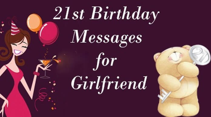 Sweet 21st Birthday Messages for Girlfriend