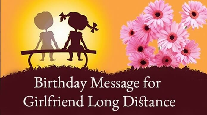 Long Distance Birthday Message for Girlfriend
