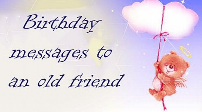 Old Friend Birthday Messages