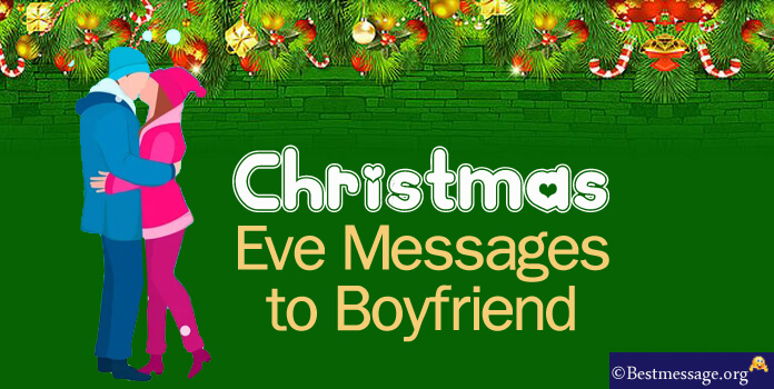Boyfriend Christmas Eve Messages