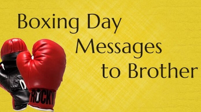 Boxing Day Messages to Brother