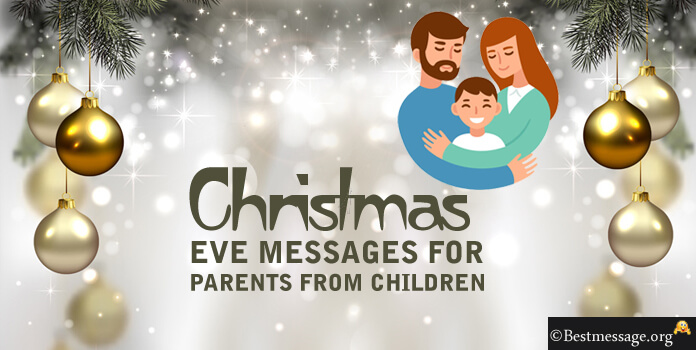 Christmas Eve Messages for Parents