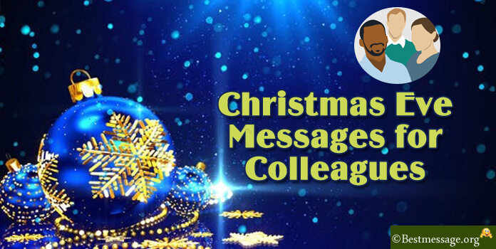 Christmas Eve Messages for Colleagues