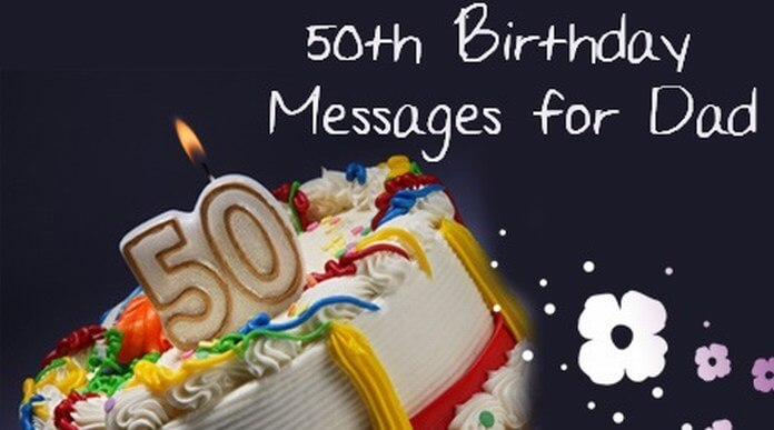 50th Birthday Messages for Dad