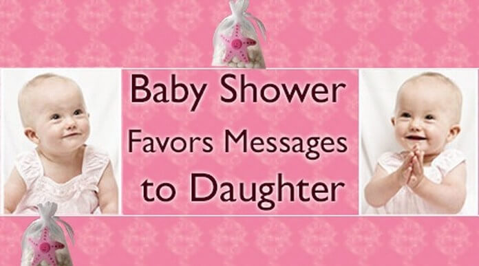 Baby Shower Favors Messages to Daughter