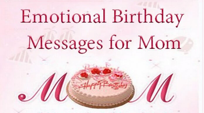 Emotional Mother Birthday Messages