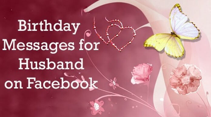 Birthday Messages for Husband on Facebook
