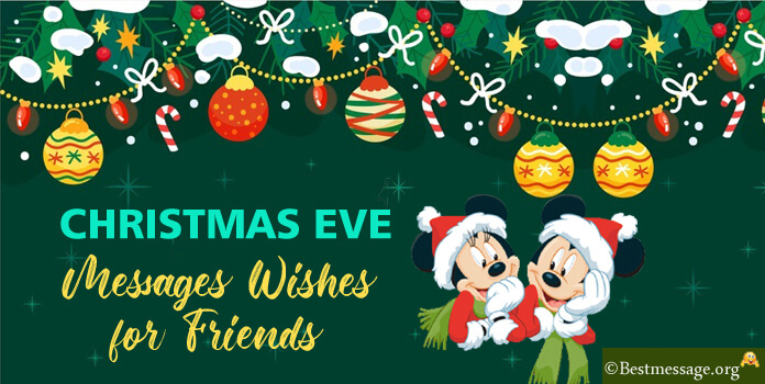 Best Christmas Eve Messages for Friends