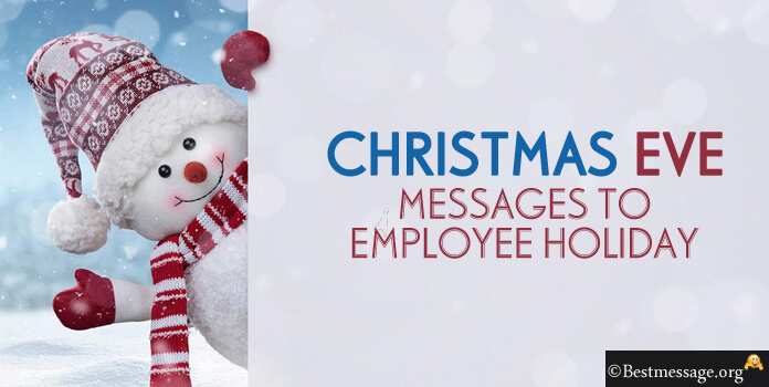 Christmas Eve Messages to Employee Holiday