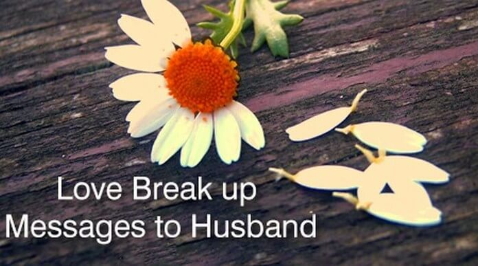 Husband Love Break up Messages