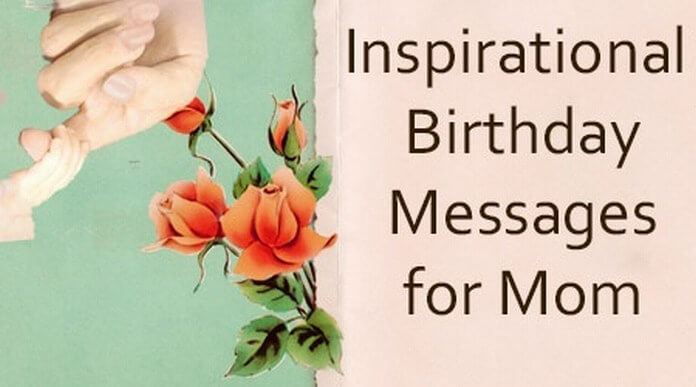 Inspirational Mom Birthday Messages