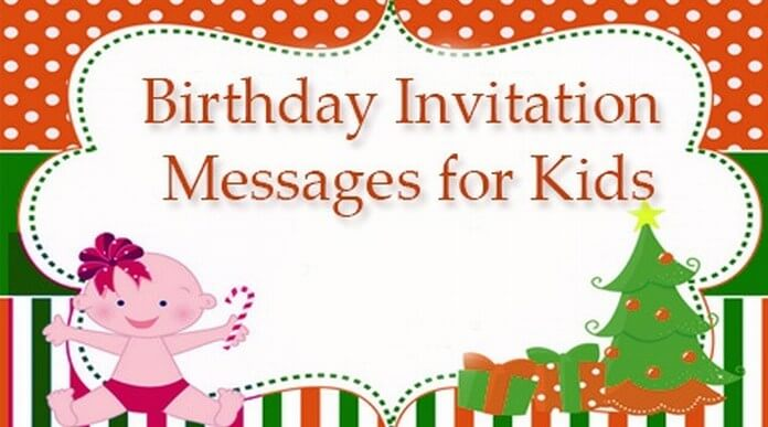Kids Birthday Invitation Messages