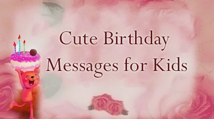 Kids Cute Birthday Message