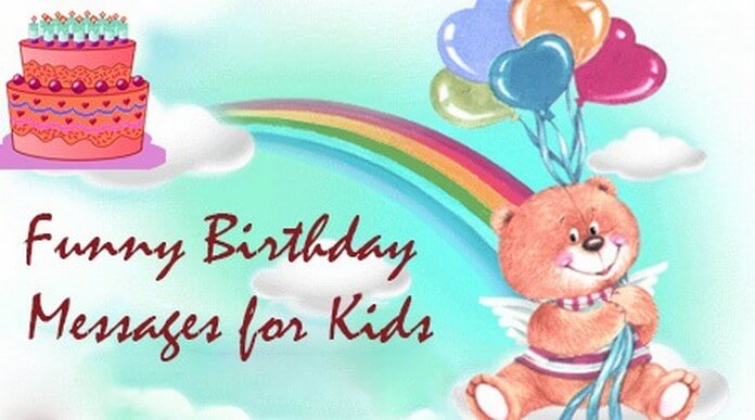 Funny Kids Birthday Messages